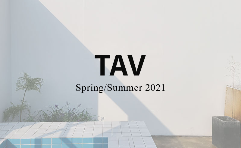 TAV 2021 SS COLLECTION